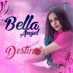 Baixar Música Destino - Bella Angel Mp3