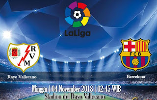 Prediksi Rayo Vallecano vs Barcelona 4 November 2018