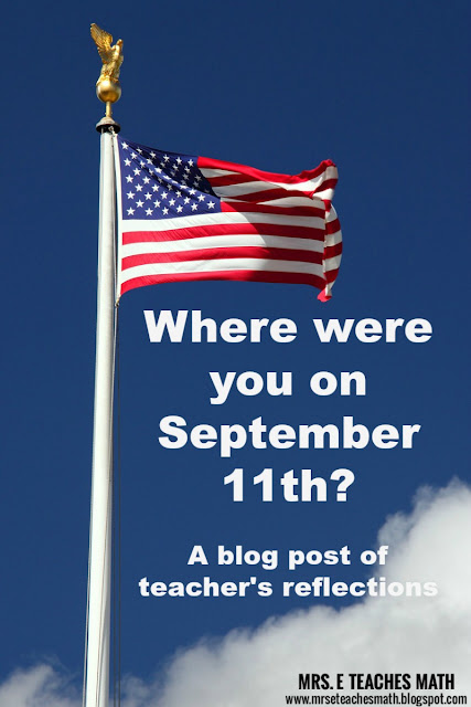 Where were you on September 11th - A blog post of teacher's reflections