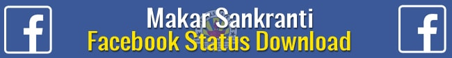 Makar Sankranti Facebook Status Free Download