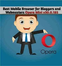 Best Mobile Browser for Bloggers and Web Developers (Opera Mini v30.0.185)
