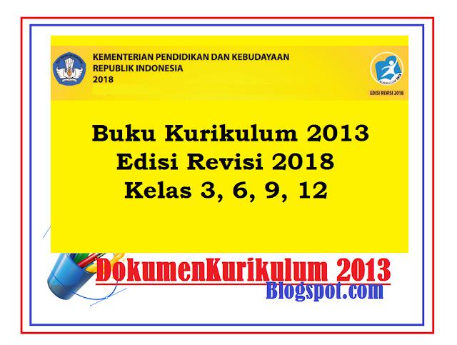 Buku K13 Edisi Revisi 2018 Kelas 3, 6, 9, 12 Kemendikbud ...