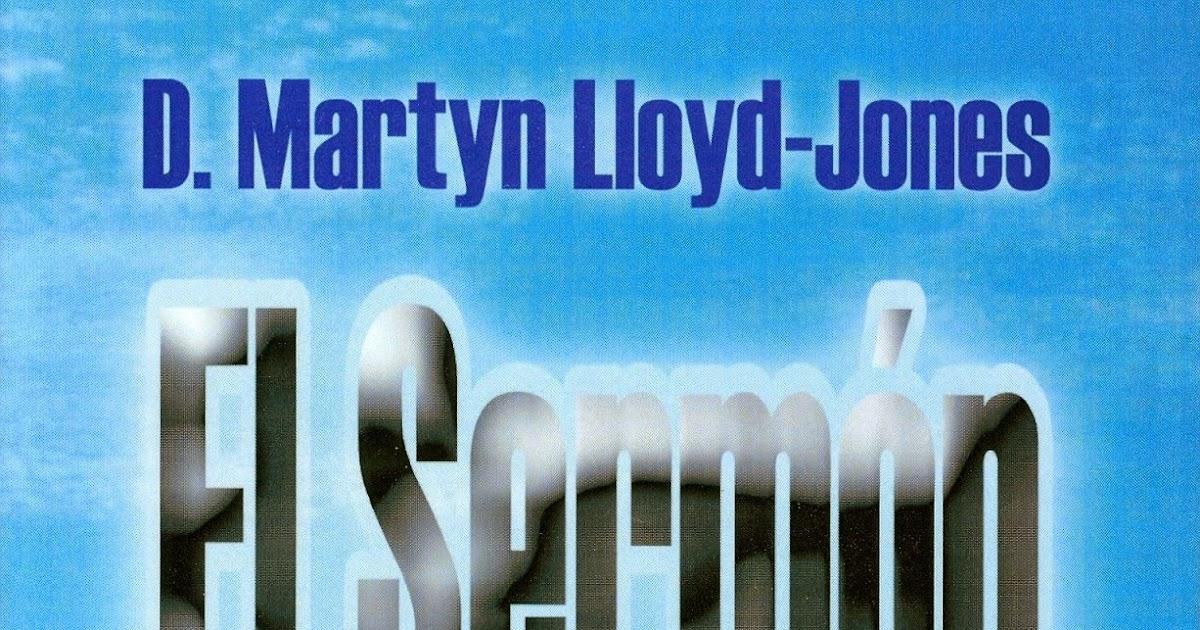 Martin Lloyd Jones - El Sermón del Monte - Tomo 2 - Libros