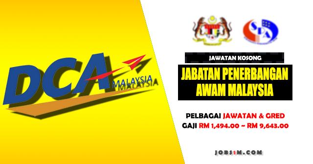 Jawatan Kosong Jabatan Penerbangan Awam Malaysia (DCA) - GAJI RM 1,494.00 ~ RM 9,643.00