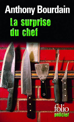 La surprise du chef d'Anthony Bourdain folio policier
