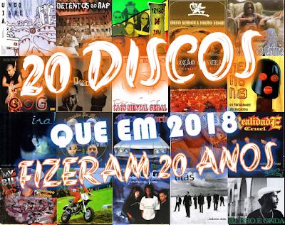 20 Discos que em 2018 Fizeram 20 Anos
