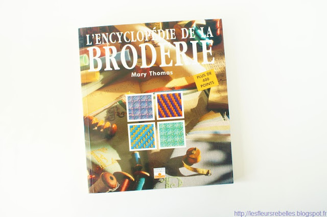 L'encyclopédie de la broderie, Mary Thomas, Editions Fleurus.