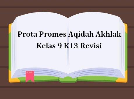 Prota Promes Aqidah Akhlak Kelas 9 K13 Revisi