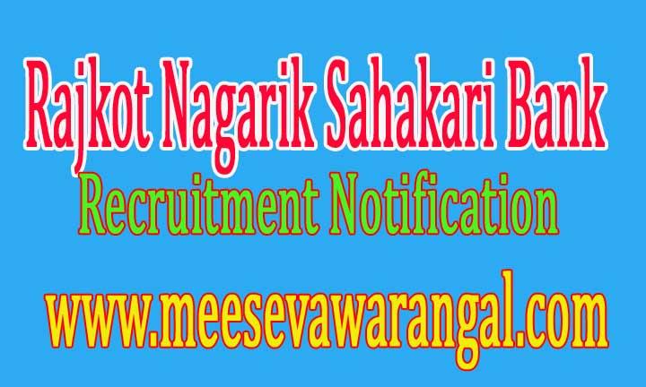 Rajkot Nagarik Sahakari Bank RNSB Recruitment Notification 2016