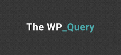 إحترف الـ WP_Query بسهولة