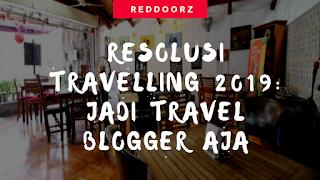 Jadi travel blogger