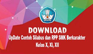 UpDate Contoh Silabus dan RPP SMK Berkarakter Kelas X, XI, XII