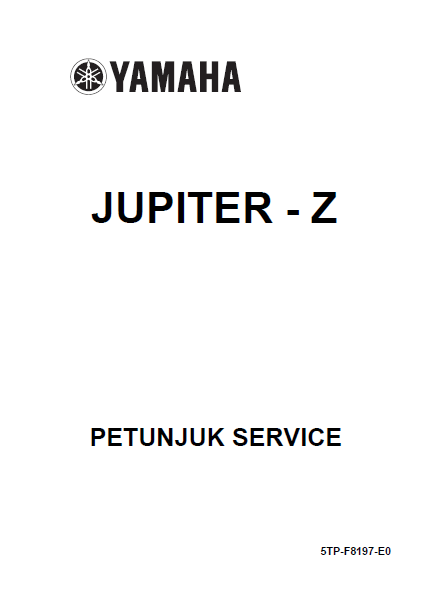 Buku Manual Yamaha Jupiter Z  BUKU MANUAL