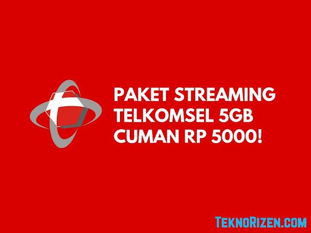 Paket Internet Murah Telkomsel 5GB Cuman Rp5000 Untuk Streaming