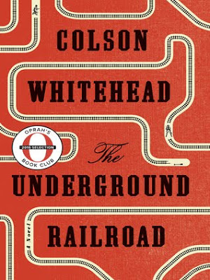 The Underground Railroad by Colson Whitehead download or read online for free