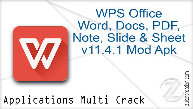 WPS Office – Word, Docs, PDF, Note, Slide & Sheet v11.4.1 Mod Apk