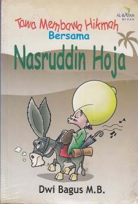 Tawa Membawa Hikmah Bersama Nasruddin Hoja