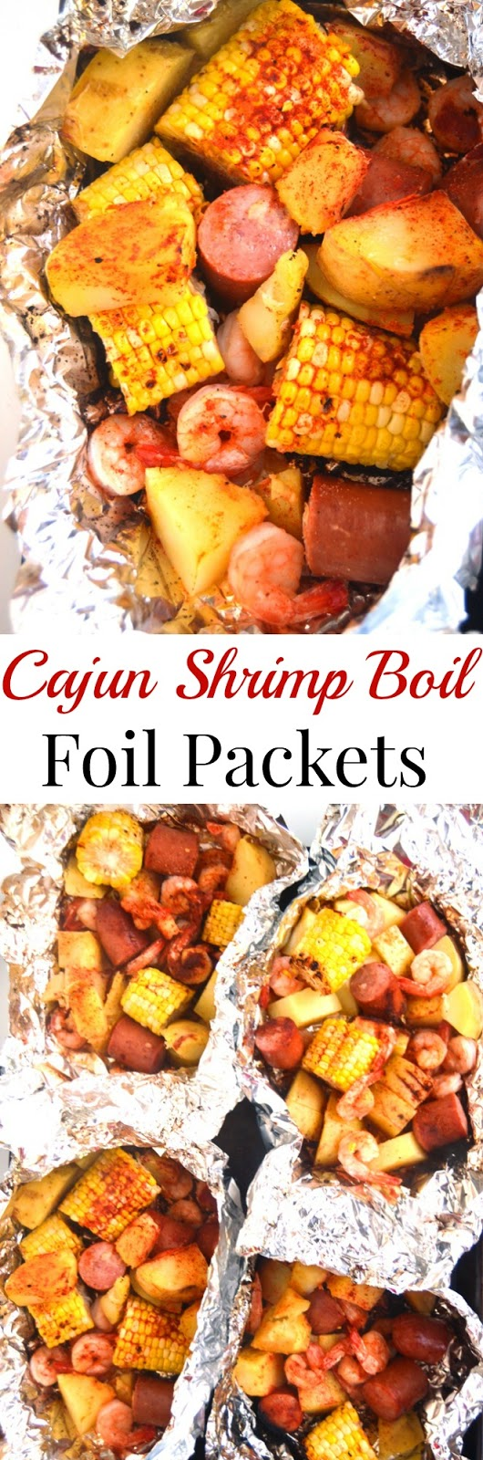 Cajun Shrimp Boil Foil Packets take just 20 minutes to make and are full of cajun flavor with shrimp, sausage, corn and potatoes! They are made on the grill in an aluminum foil packet for a quick meal. www.nutritionistreviews.com