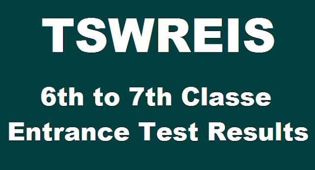 TS State, TS Results, TSWREIS, Entrance Test Results, Social Welfare Resuts, TSWREIS Admissions, TS Admissions