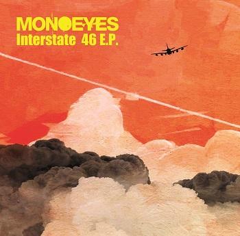 [Single] MONOEYES – Interstate 46 E.P. [MP3]