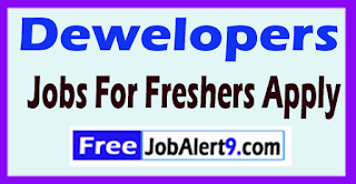 Dewelopers  Recruitment 2017 Jobs For Freshers Apply