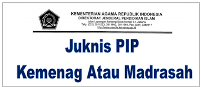 Juknis PIP Madrasah 2019 MI MTS MA