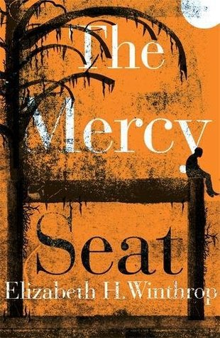 The Mercy Seat by Elizabeth H. Winthrop