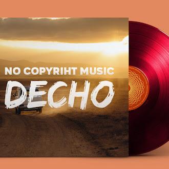 NO COPYRIGHT MUSIC: Quios - Decho
