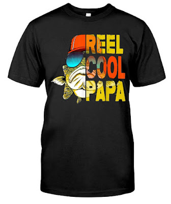 Fishing Reel Cool Papa T Shirts Hoodie Sweatshirt Sweater Tank Tops