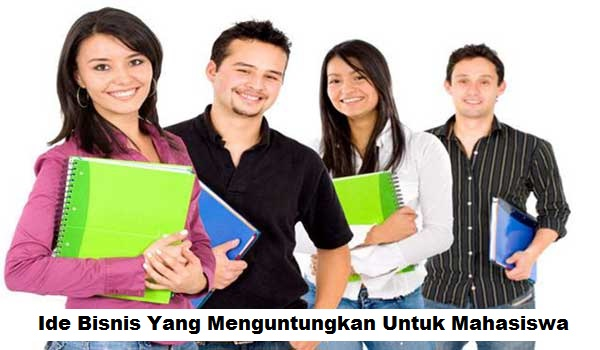 5 Ide Bisnis Sampingan Bagi Mahasiswa Bisa Untung Besar