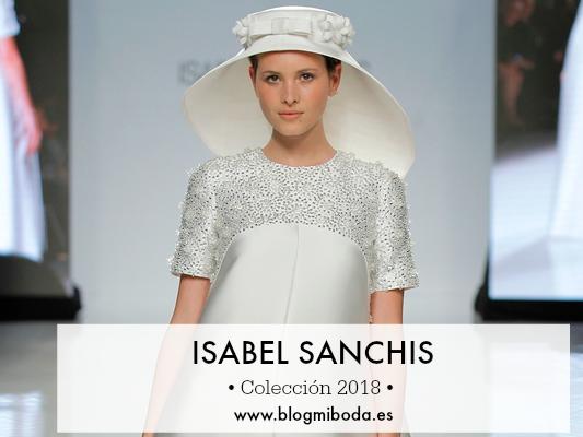 Isabel Sanchis Colección 2018 Novia & Fiesta