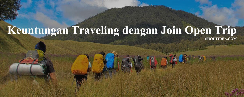 Traveling dengan Join Open Trip