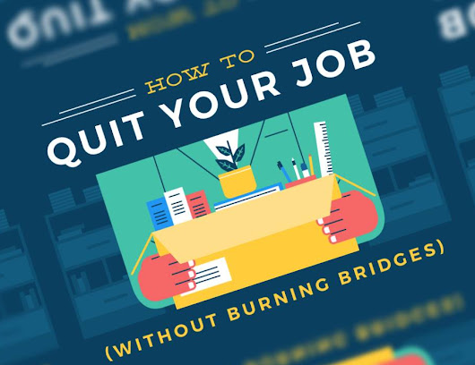 How to Quit Your Job Without Burning Bridges [INFOGRAPHIC]