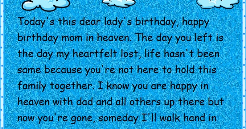 Mom In Heaven Birthday Quotes For Facebook Status Happy Birthday Wishes