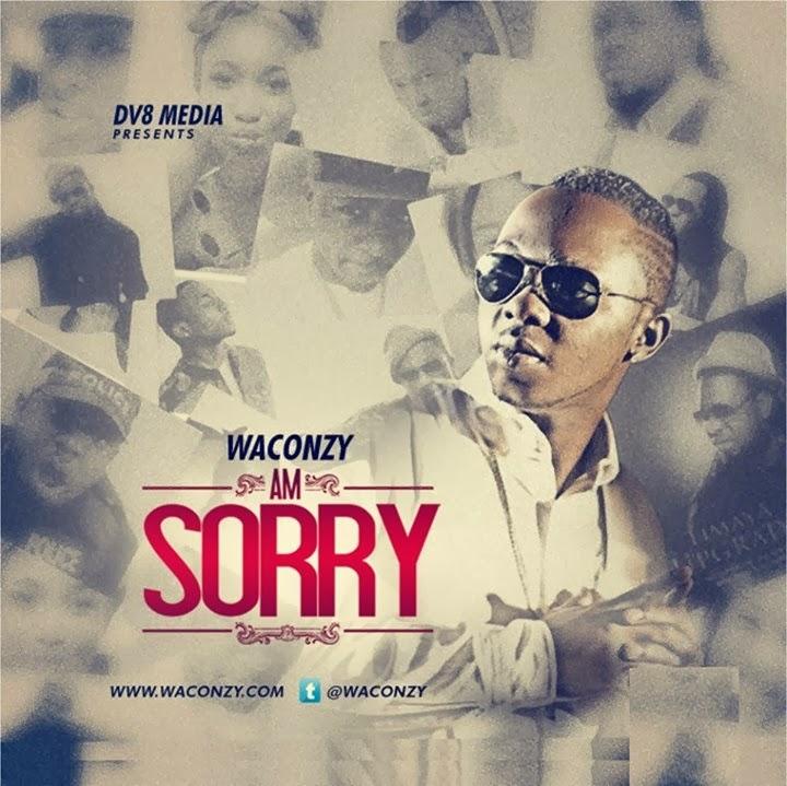 Waconzy - Am Sorry