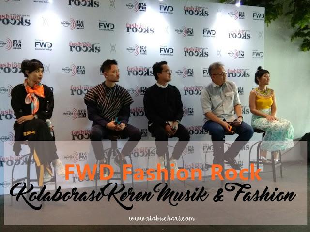 FWD Fashion Rock, Kolaborasi Keren Musik & Fashion