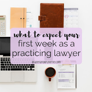 What to expect your first week as a practicing lawyer and what to expect when starting a new job at a law firm. Advice for first year associates. First day at law firm. What does a first year associate do. First law job. First year as a lawyer. What my first week as a baby lawyer was like and what it's like to work as a lawyer. How many hours a week does a lawyer work? Is being a lawyer like being in law school? Is being a lawyer harder than law school? What it's like to be a practicing attorney. How to prepare for your first day at a law firm. What to do with your first legal client. lawyer blog. first year associate blog | brazenandbrunette.com