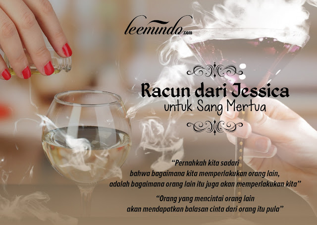 jessica wongso, kisah jessica, racun, hikmah dari seberang, inspirasi