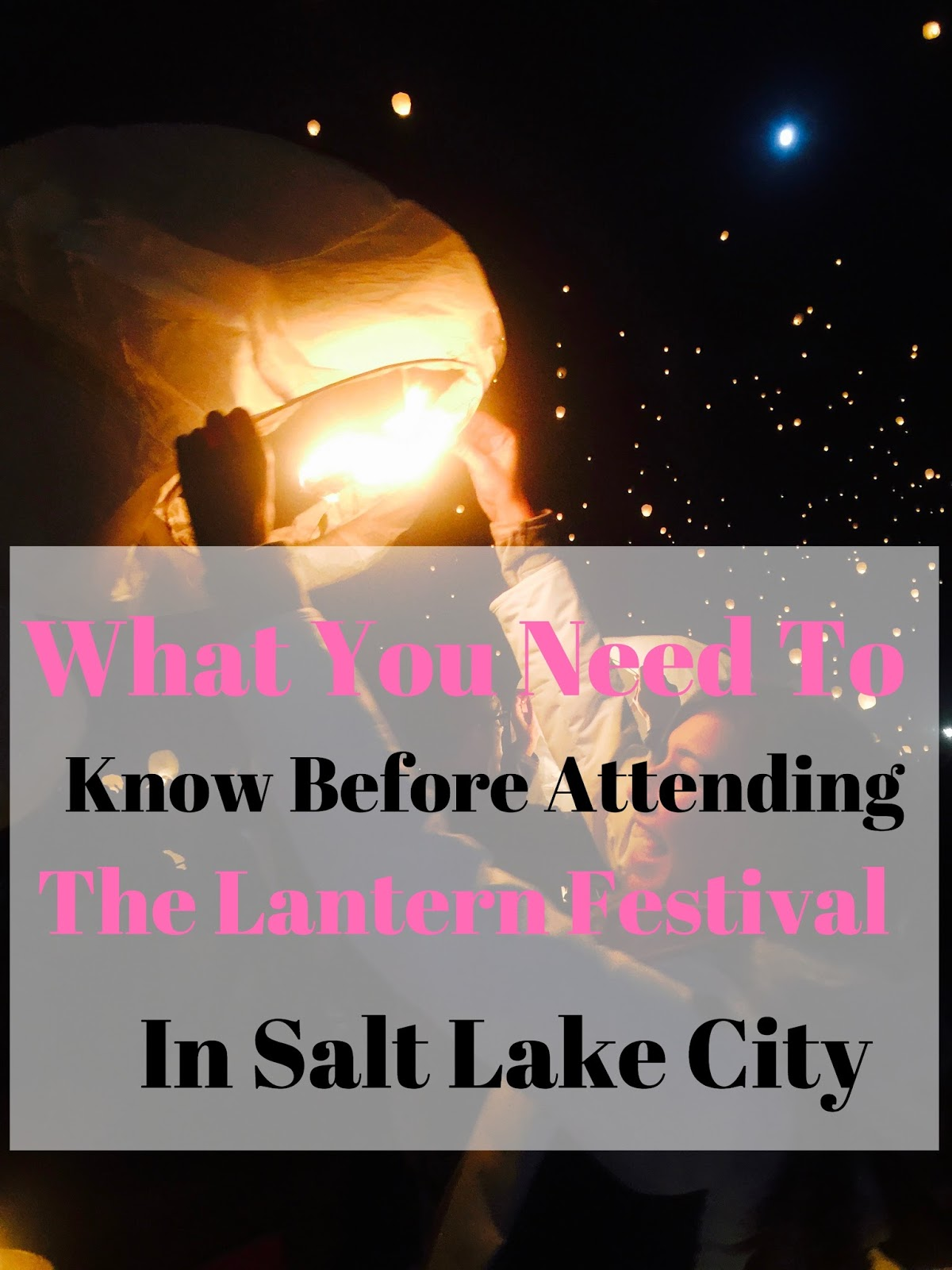salt lake city, things to do in slc, things to do in salt lake city, utah activities, the lantern festival, tips for the lantern festival, festival, lanterns, fire,