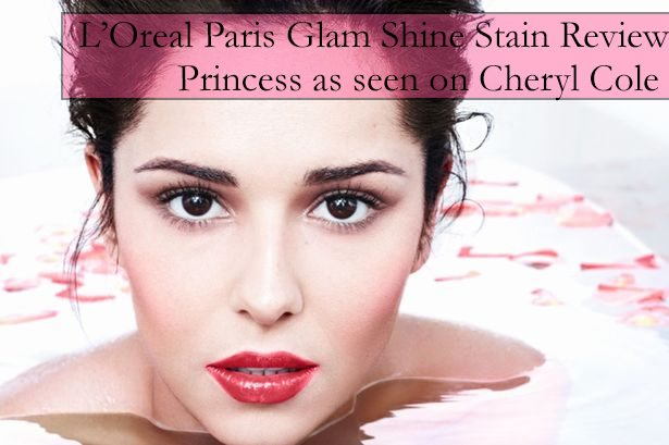 L'oreal Paris Glam Shine Stain by Cheryl Cole