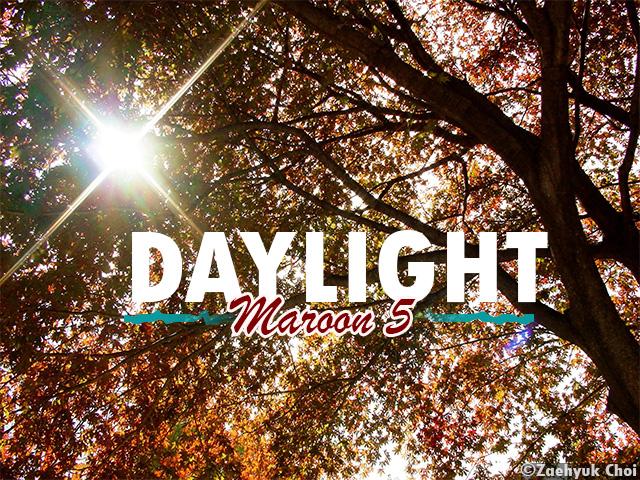 Daylight Maroon 5 Background Image by Zaehyuk Choi
