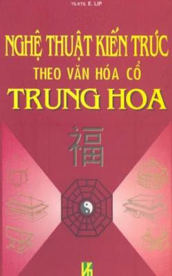 Nghệ thuật kiến trúc theo văn hóa cổ Trung Hoa - Nguyễn Hoàng Hải