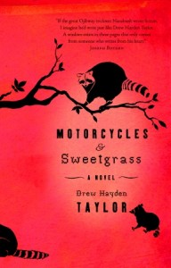 Review: Motorcyles and Sweetgrass by Drew Hayden Taylor