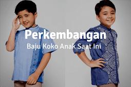 Perkembangan Tren Baju Koko Anak di Tahun Ini