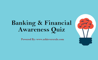 Banking Quiz For IBPS PO & Clerk