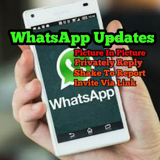 WhatsApp New update: Picture in Picture mode, private messages in groups and more