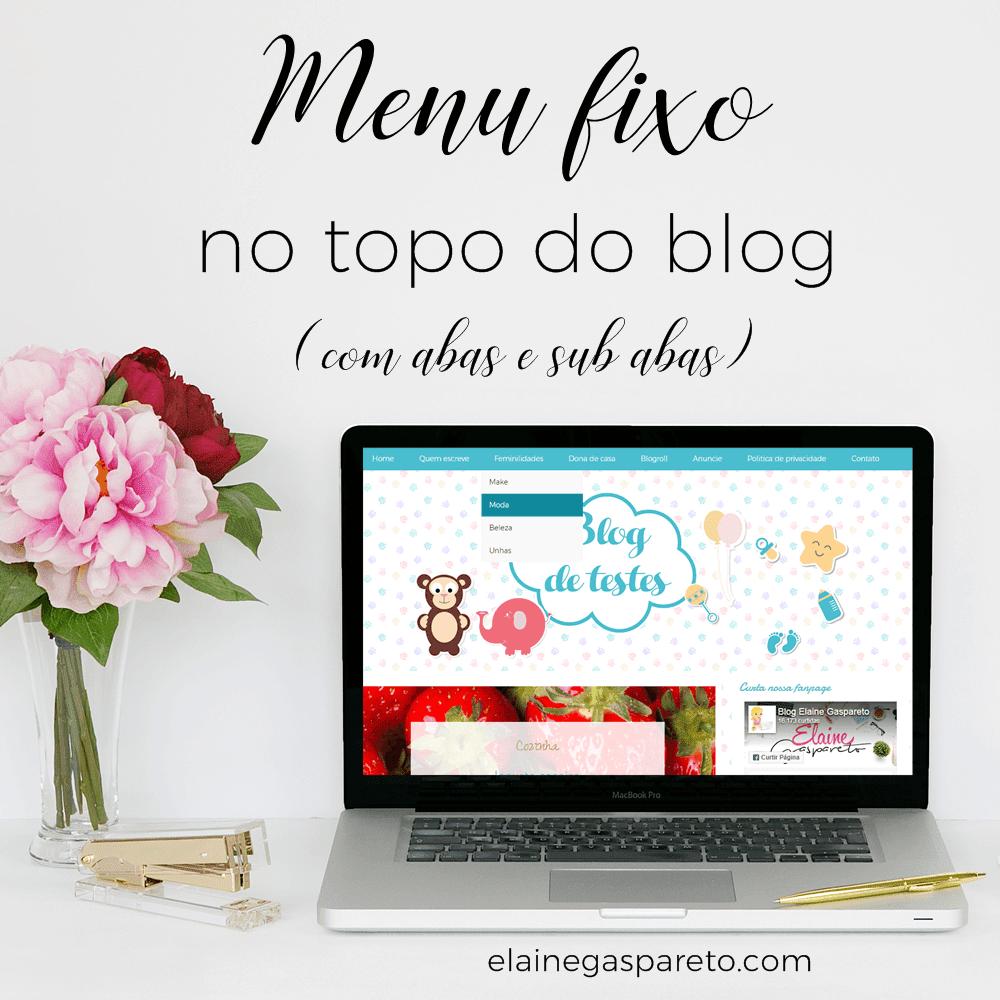 Menu fixo no topo do blog- com abas e sub abas