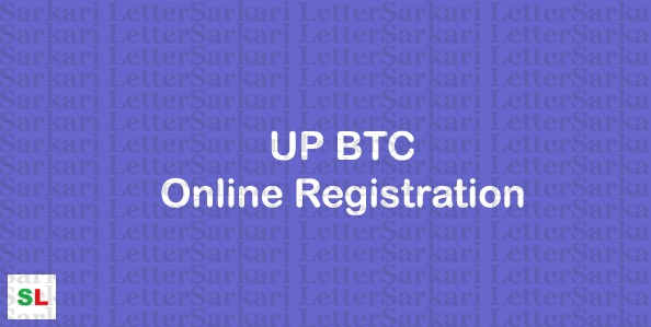 UP BTC Online Registration 2019