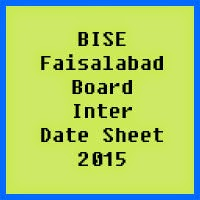 Faisalabad Board Inter Date Sheet 2017, Part 1 and Part 2