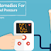 Natural/Home Remedies For High Blood Pressure